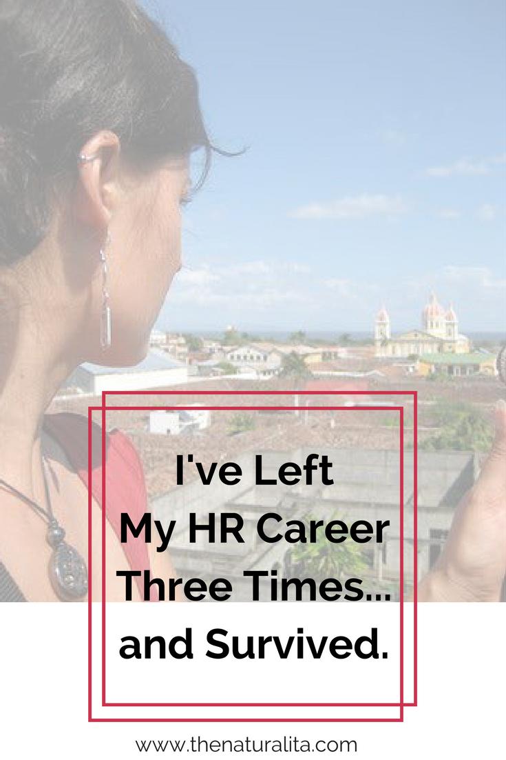 I've Left My HR Career Three Times