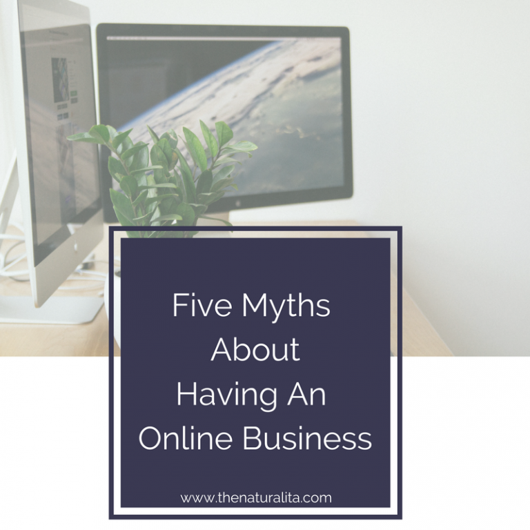 Five Myths About Having An Online Business
