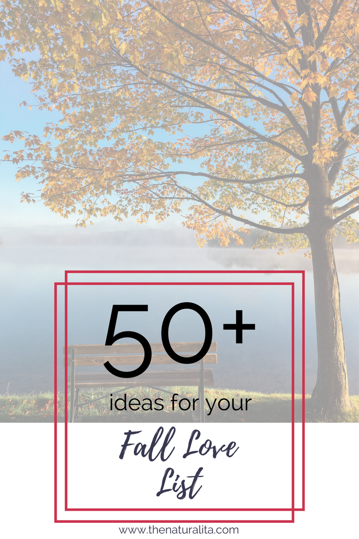 50+ Ideas for your Fall Love List