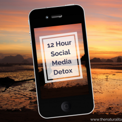 12 Hour Social Media Detox – Six Simple Steps